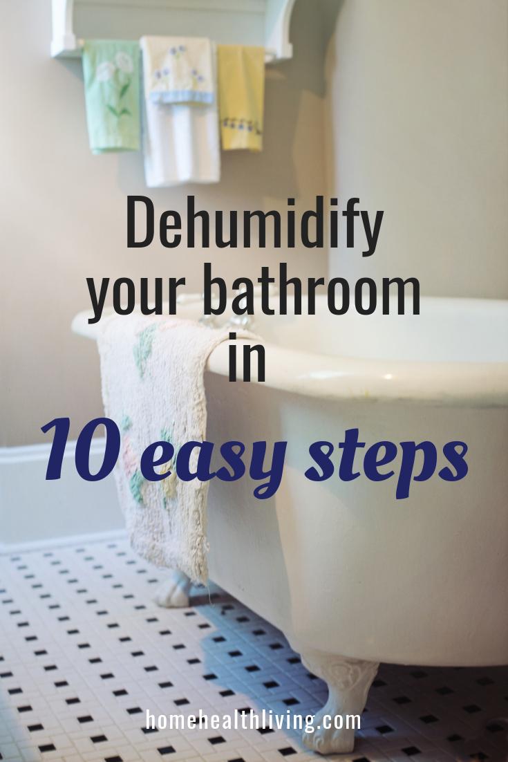 how to dehumidify your bathroom