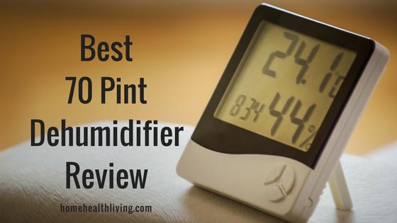 best 70 pint dehumidifier review