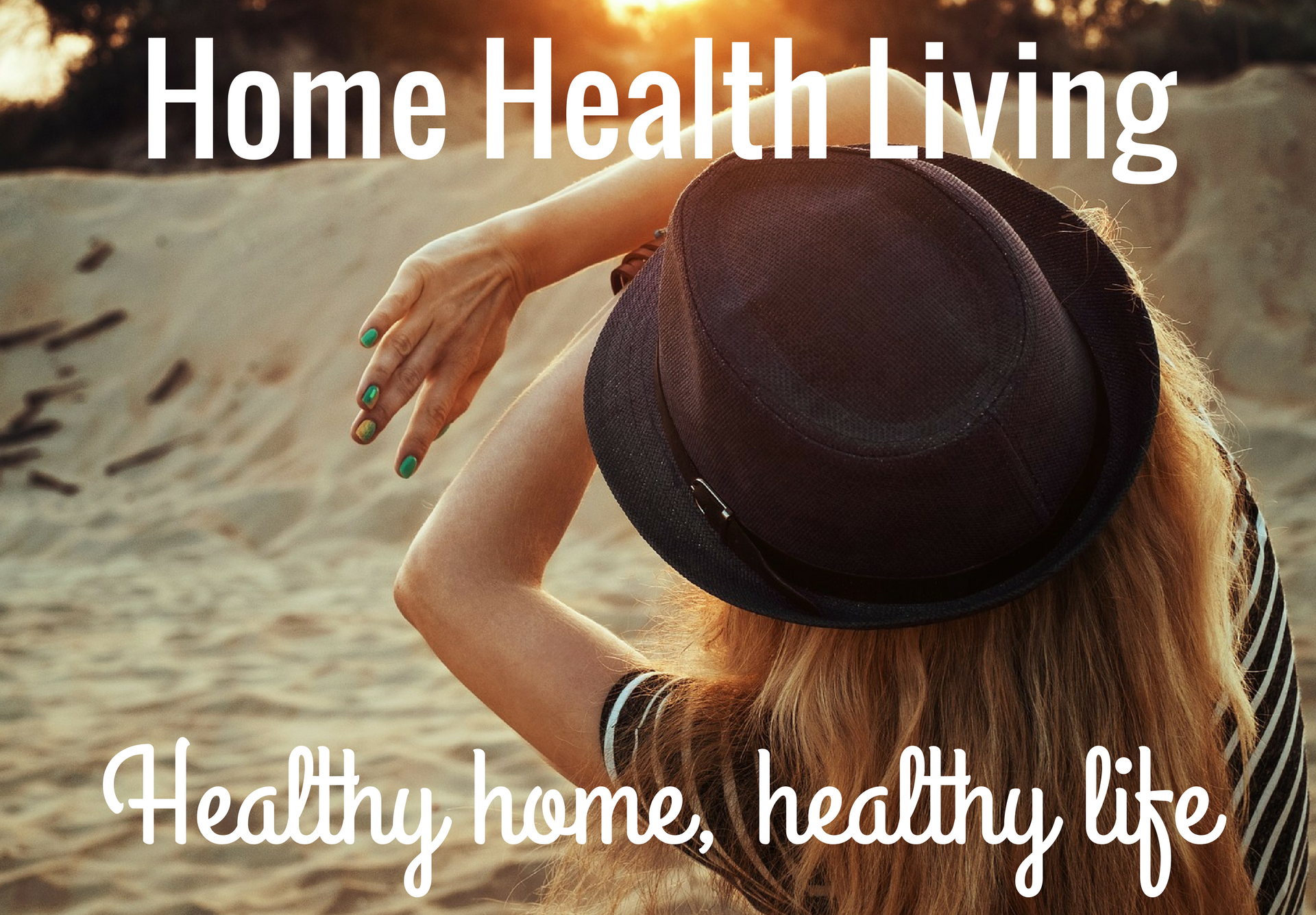 Home Health Living
