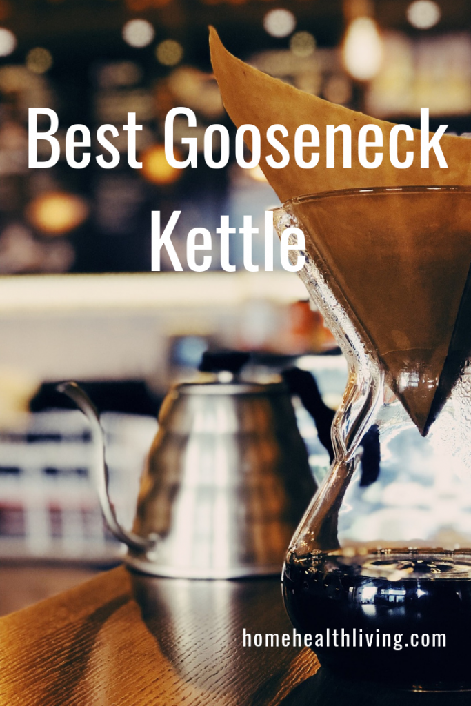 best gooseneck kettle