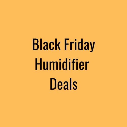 black friday humidifier