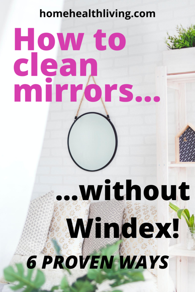 how to clean mirrors without windex
