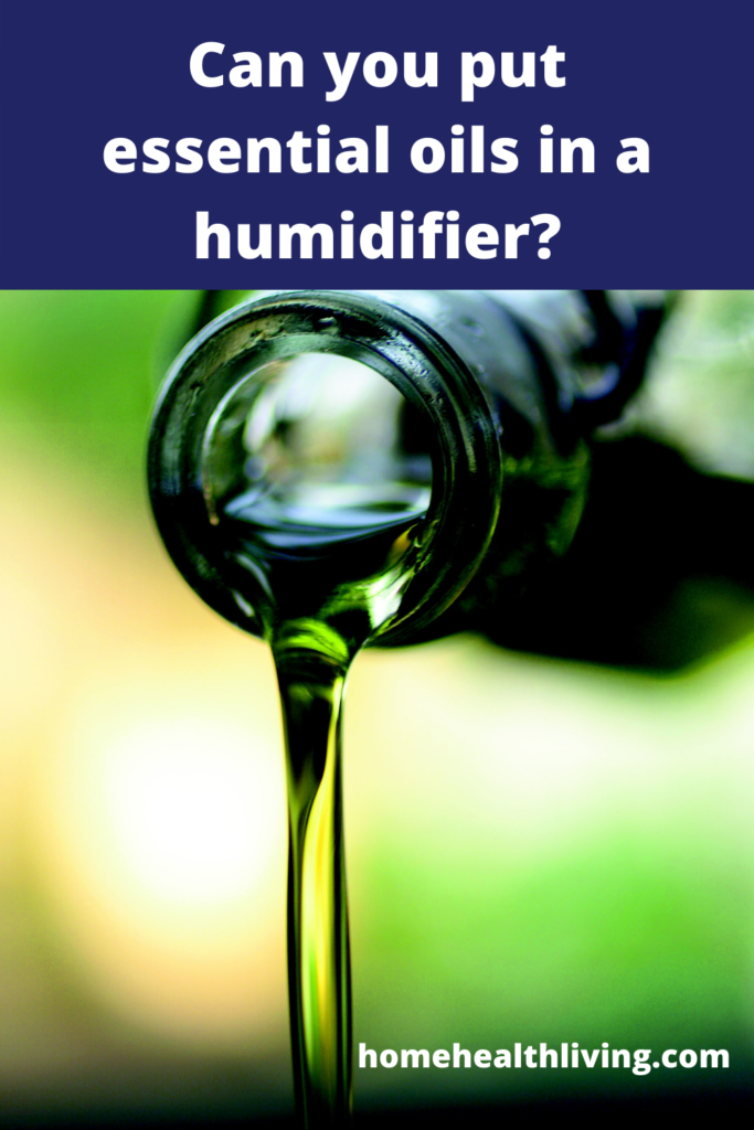 can you put essential oils in a humidifier